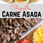 Chipotle Carne Asada on a platter with taco fixings
