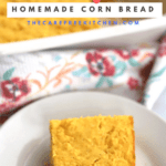 Simple Cornbread on made with easy homemade ingredients