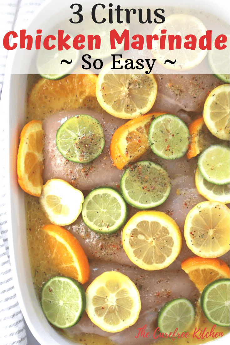pinterest pin for 3 citrus chicken marinade recipe
