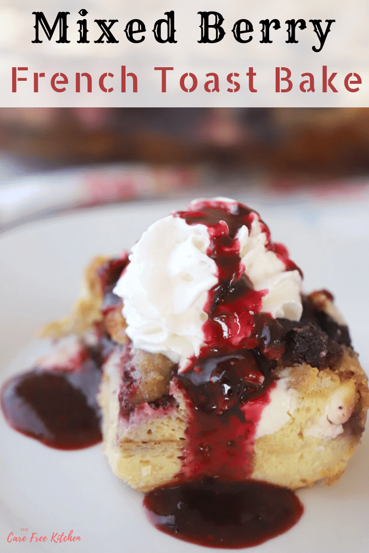 Overnight french toast bake with berry syrup