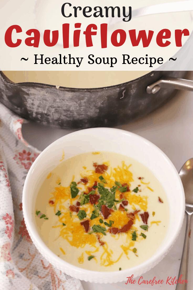 pinterest pin for best creamy cauliflower soup