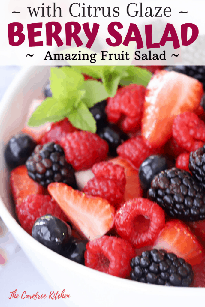 pinterest pin for Berry Salad with Citrus Glaze
