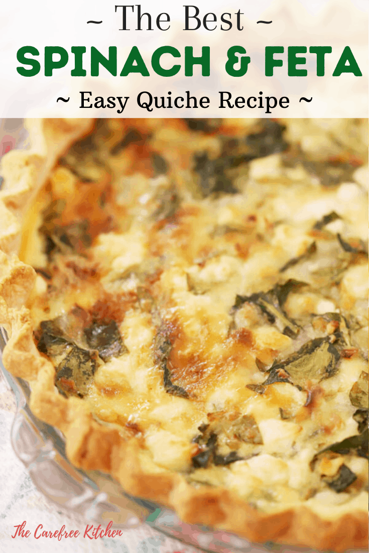 Pinterest pin for Spinach and Feta Quiche