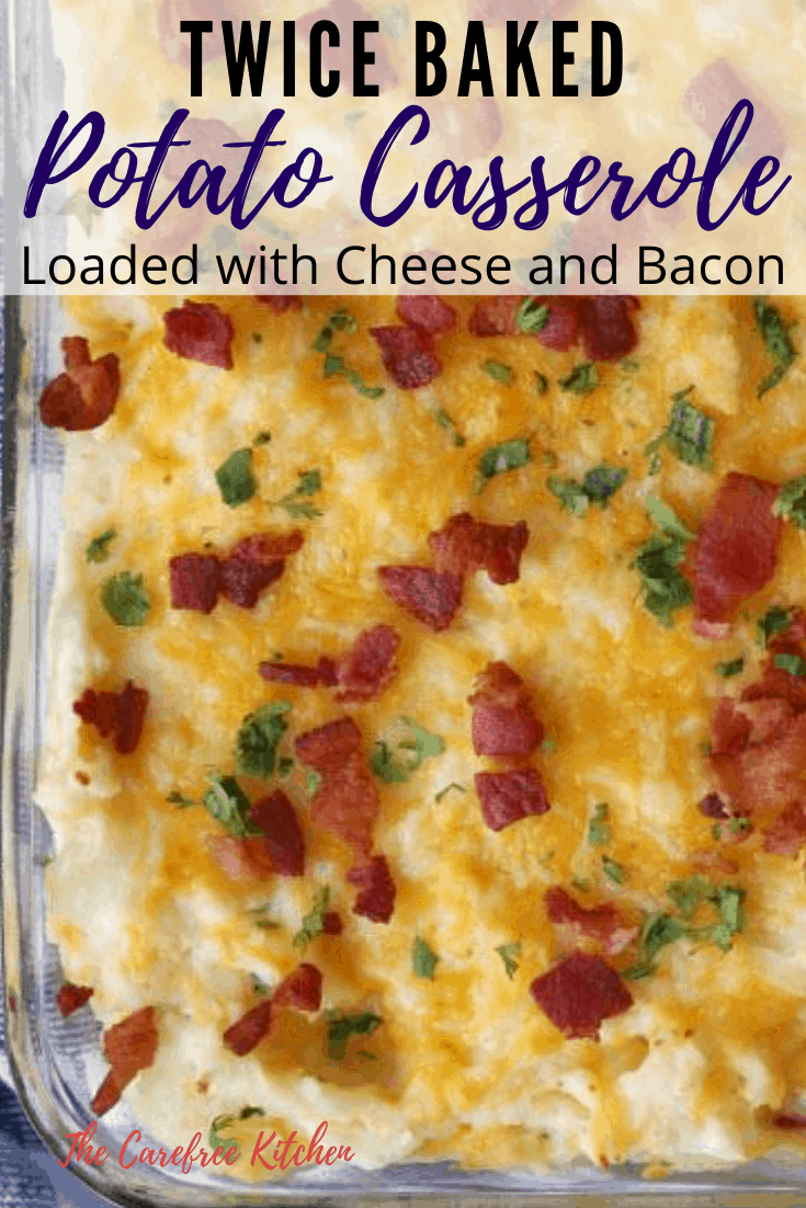 pinterest pin for twice baked potato casserole