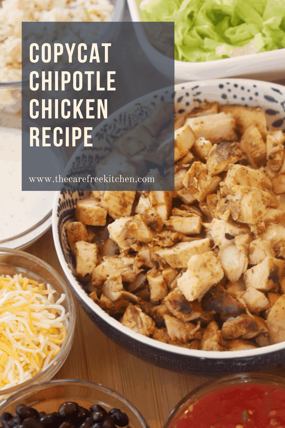 Pinterest pin for Copycat Chipotle Chicken.