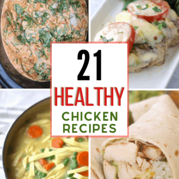 21 healthy chicken recipes with 4 images of chicken recipes