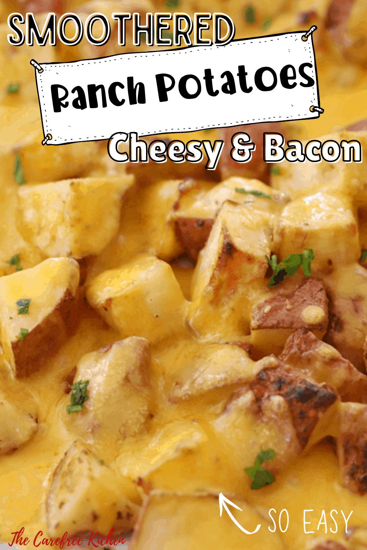 Pinterest pin for Cheesy Bacon Ranch Potatoes.