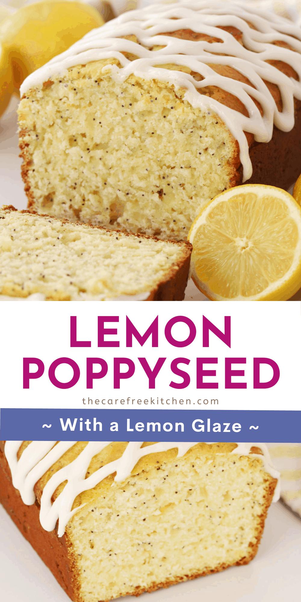 Pinterest pin for Lemon Poppy Seed bread.
