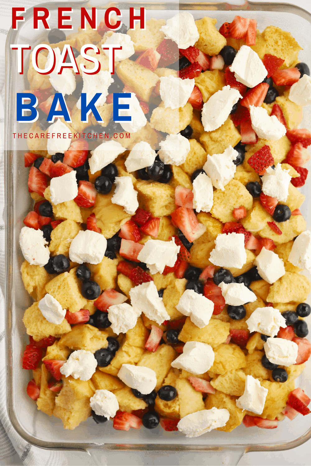 Pinterest pin for Red White and Blue French Toast Bake.