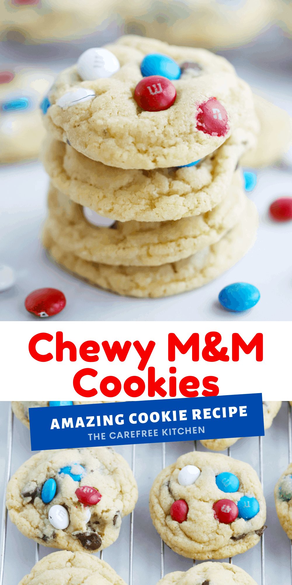 Pinterest pin for Red White and Blue M&Ms Cookies