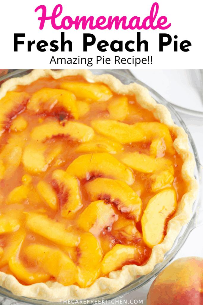 Pinterest pin for Fresh Peach Pie.