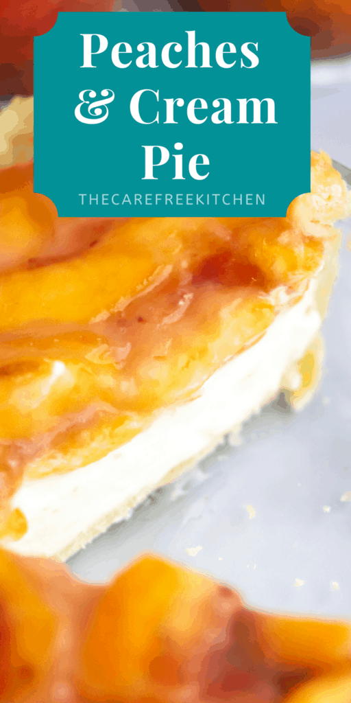 Pinterest pin for Peaches and Cream Pie.